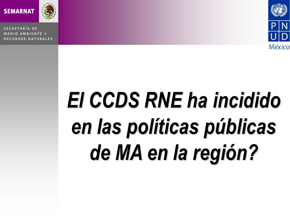 El CCDS RNE ha incidido en las políticas públicas de MA en la región