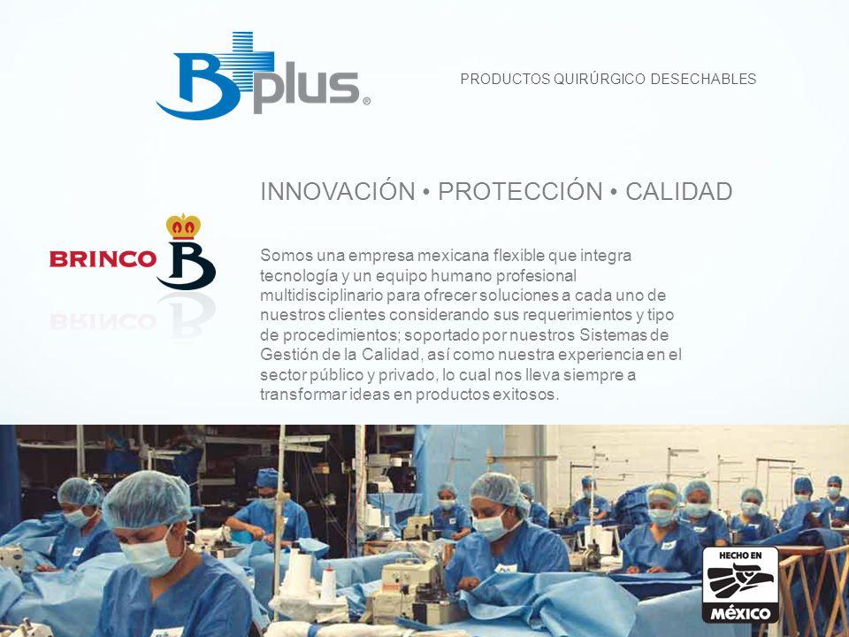 PRODUCTOS QUIRÚRGICO DESECHABLES Somos una empresa mexicana flexible que integra tecnología y un equipo humano profesional multidisciplinario para ofr