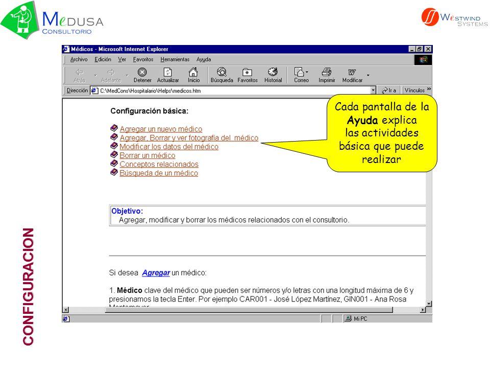 CONFIGURACION Regresando a nuestro ejemplo se captura la información del Médico En este botón se pasa a otra pantalla donde se define el Horario del Médico para Citas