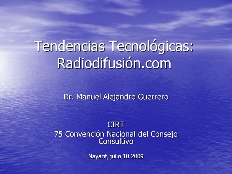 Tendencias Tecnológicas: Radiodifusión.com Dr.