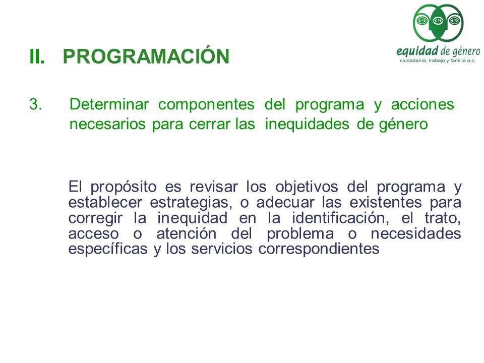 El propósito es revisar los objetivos del programa y establecer estrategias, o adecuar las existentes para corregir la inequidad en la identificación,