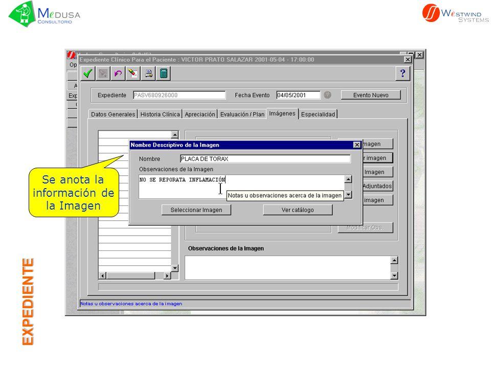 Se selecciona la Imagen La imagen puede ser recibida por el sistema por medio de internet EXPEDIENTE