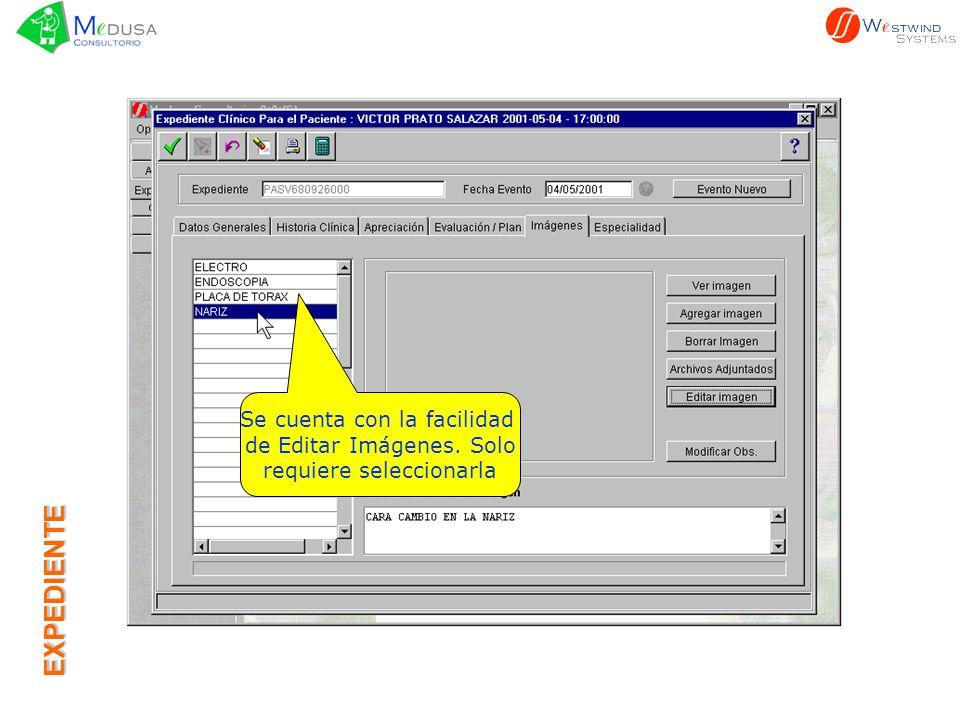 EXPEDIENTE Se cuenta con la facilidad de Editar Imágenes. Solo requiere seleccionarla