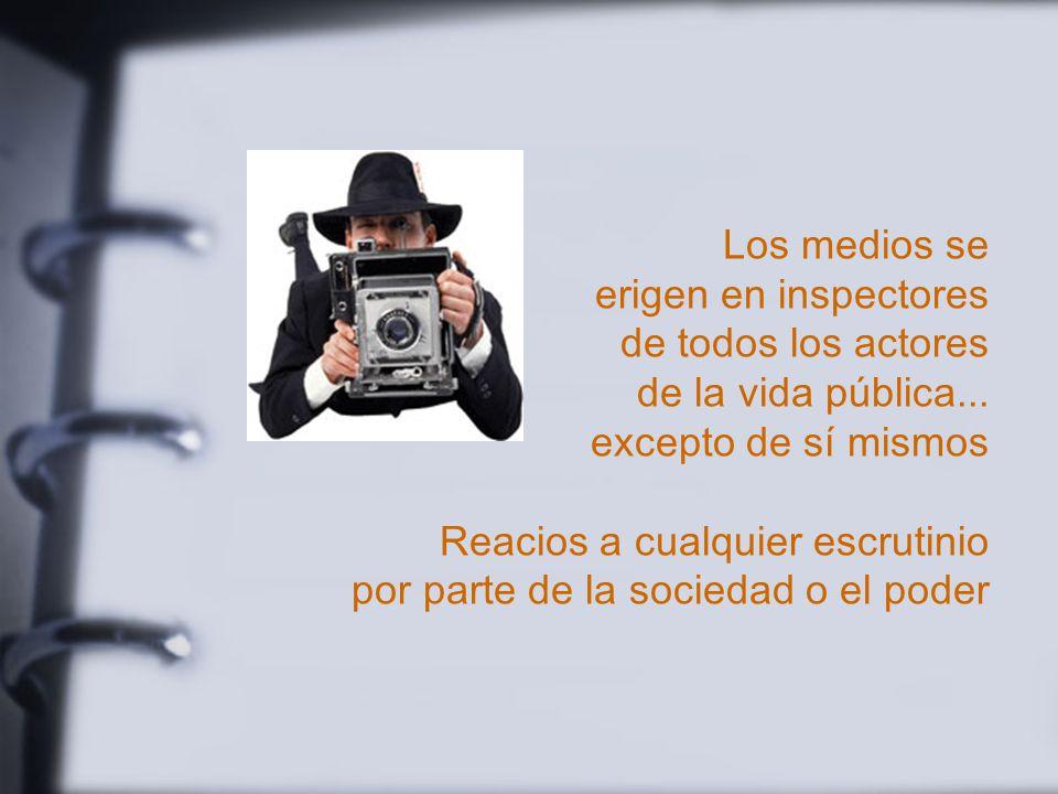Imagen desfavorable de los medios Distorsionan la realidad Ofrecen una visi ó n parcial Obedecen a intereses particulares