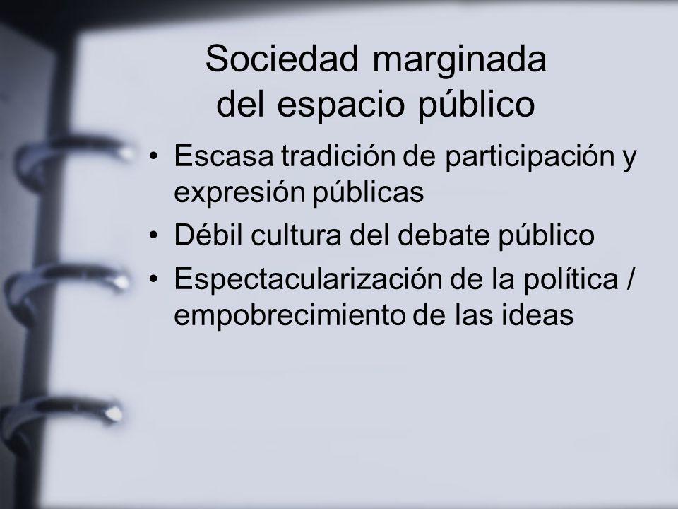 Medios y sociedad Constituyen el segmento más dinámico y extenso del espacio público