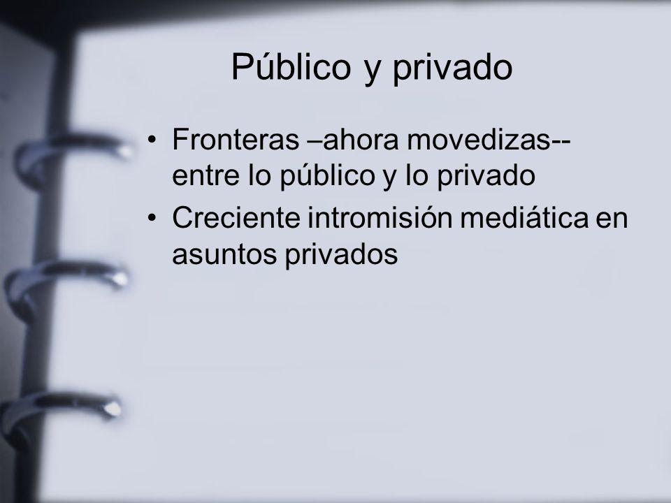 Suplantación Los medios tienden a sustituir las opiniones de la sociedad El público –los públicos– son destinatarios pero pocas veces protagonistas de
