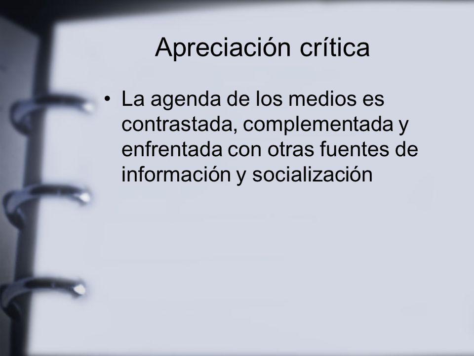Apreciación crítica Al ser reconocidos como problema los medios comienzan a ser evaluados por la sociedad Creciente escrutinio Nuevos recursos tecnoló