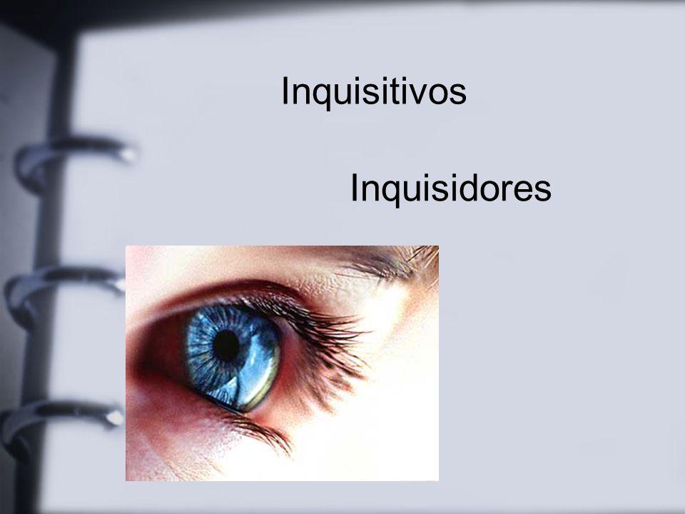 Inquisitivos Inquisidores