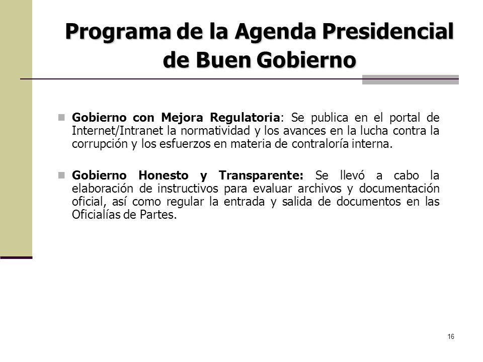 16 Gobierno con Mejora Regulatoria: Se publica en el portal de Internet/Intranet la normatividad y los avances en la lucha contra la corrupción y los