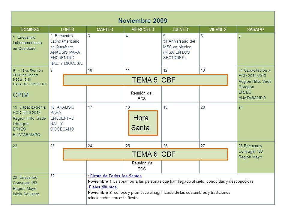 Noviembre 2009 DOMINGOLUNESMARTESMIÉRCOLESJUEVESVIERNESSÁBADO 1 Encuentro Latinoamericano en Querétaro.