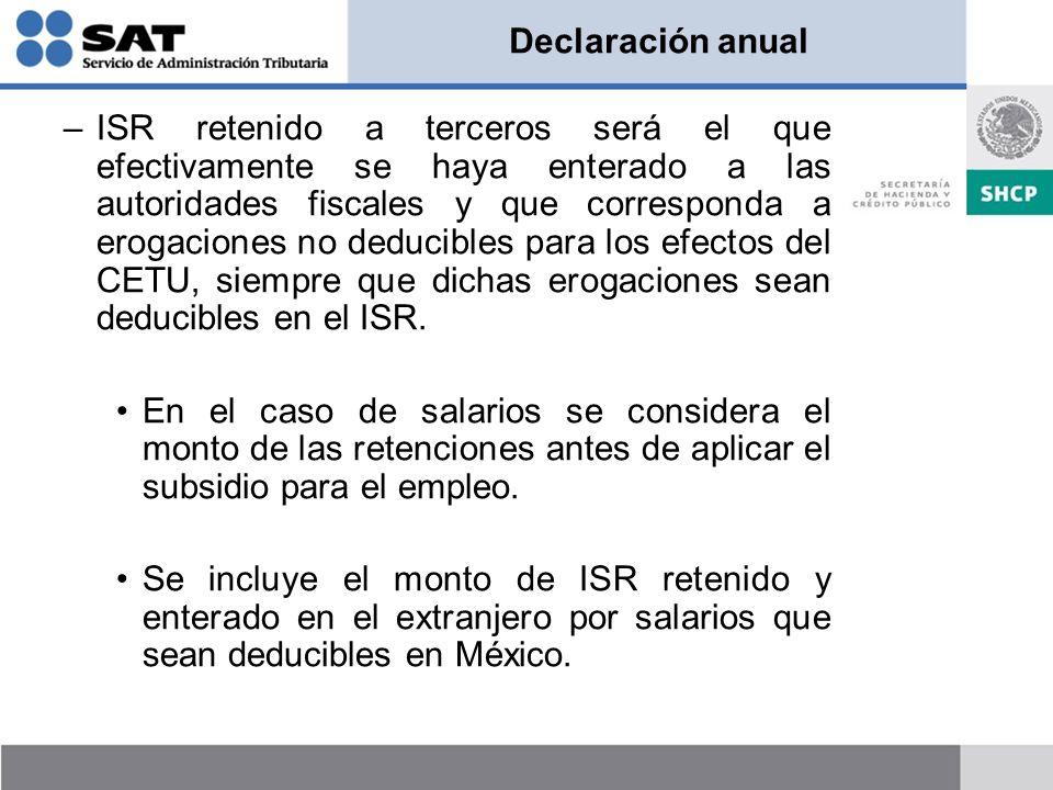 Declaración anual –ISR retenido a terceros será el que efectivamente se haya enterado a las autoridades fiscales y que corresponda a erogaciones no de