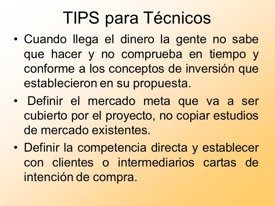 TIPS para Técnicos En el caso de que se requieran aportaciones de los grupos o empresas, cuantificarlas en el escenario inicial para determinar si pueden cumplir.