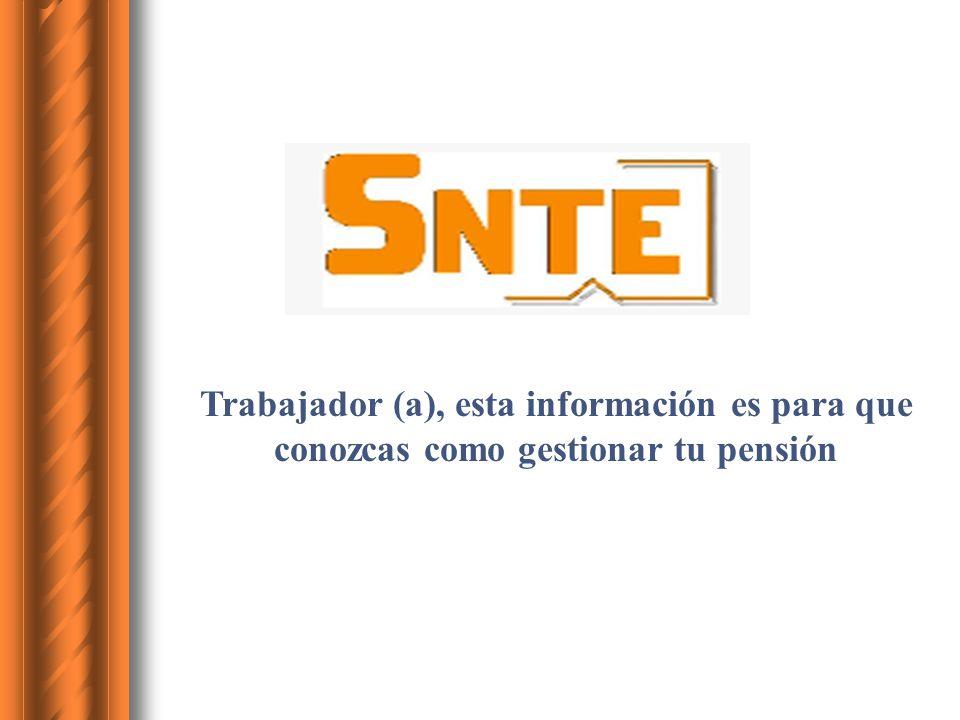 Trabajador (a), esta información es para que conozcas como gestionar tu pensión