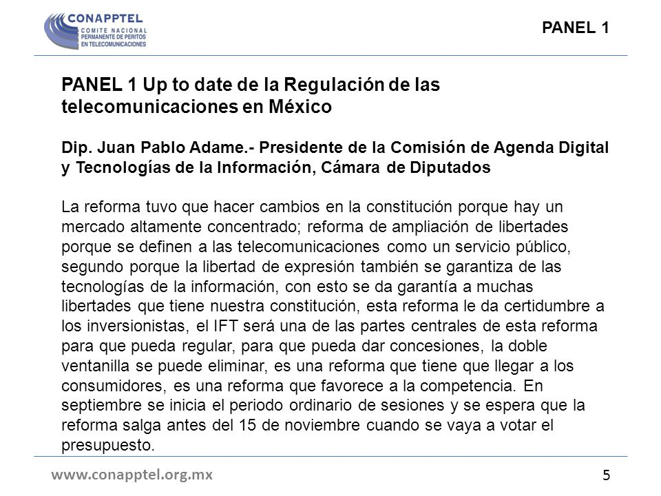 PANEL 1 Up to date de la Regulación de las telecomunicaciones en México Dip.