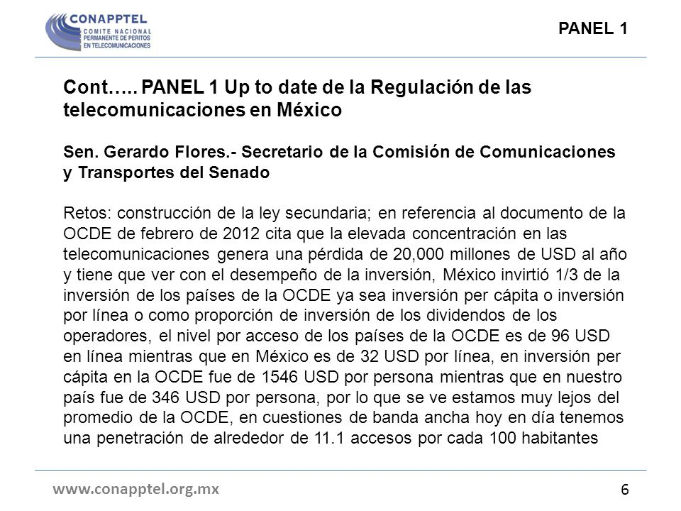 Cont…..PANEL 1 Up to date de la Regulación de las telecomunicaciones en México Sen.