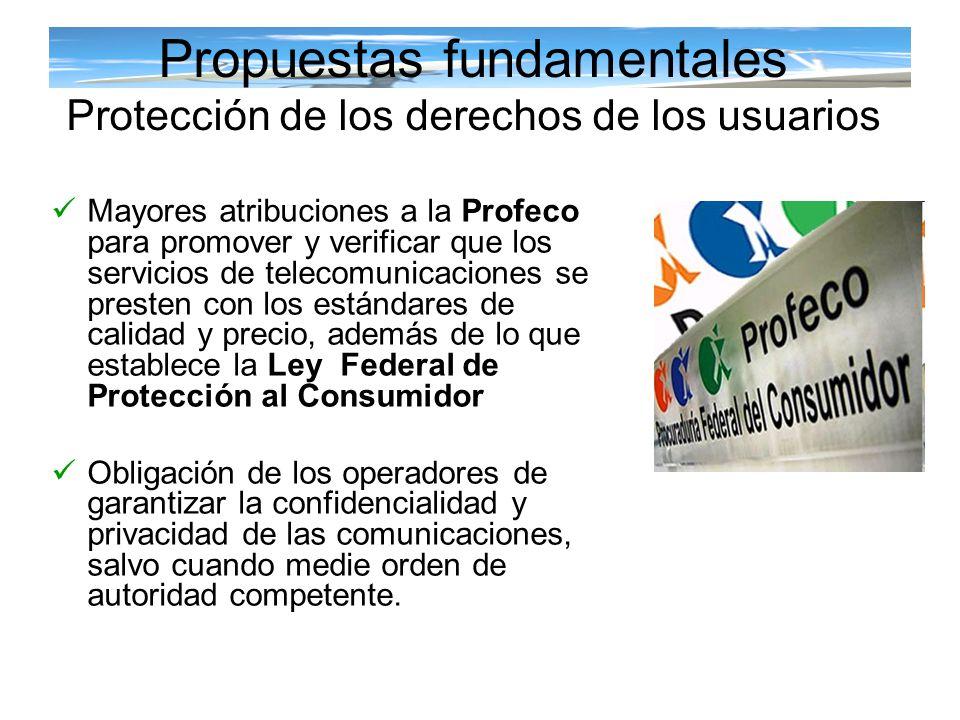 Mayores atribuciones a la Profeco para promover y verificar que los servicios de telecomunicaciones se presten con los estándares de calidad y precio,
