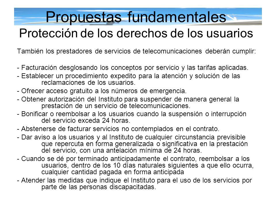También los prestadores de servicios de telecomunicaciones deberán cumplir: - Facturación desglosando los conceptos por servicio y las tarifas aplicad