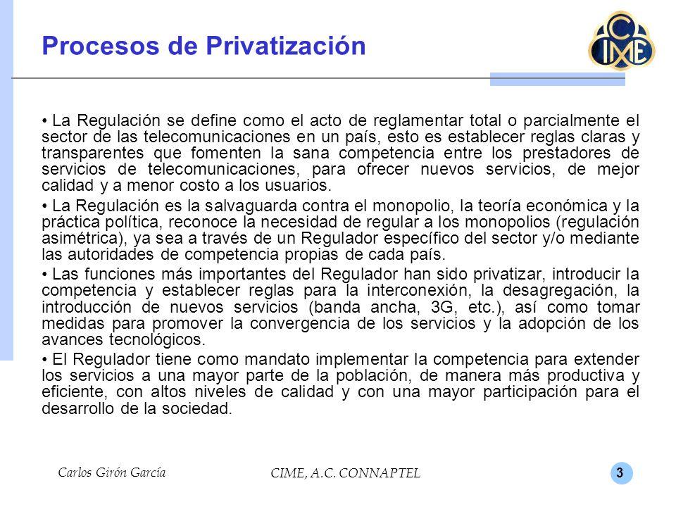 3 Procesos de Privatización La Regulación se define como el acto de reglamentar total o parcialmente el sector de las telecomunicaciones en un país, e