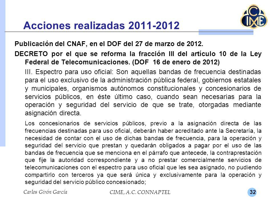 32 Acciones realizadas 2011-2012 Publicación del CNAF, en el DOF del 27 de marzo de 2012. DECRETO por el que se reforma la fracción III del artículo 1