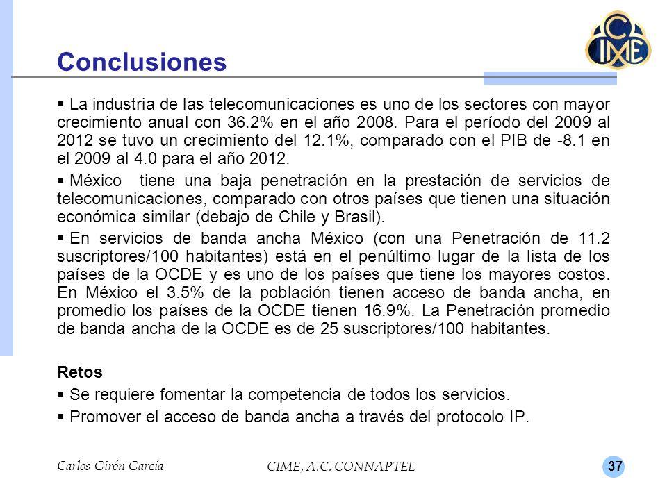 37 Conclusiones La industria de las telecomunicaciones es uno de los sectores con mayor crecimiento anual con 36.2% en el año 2008.