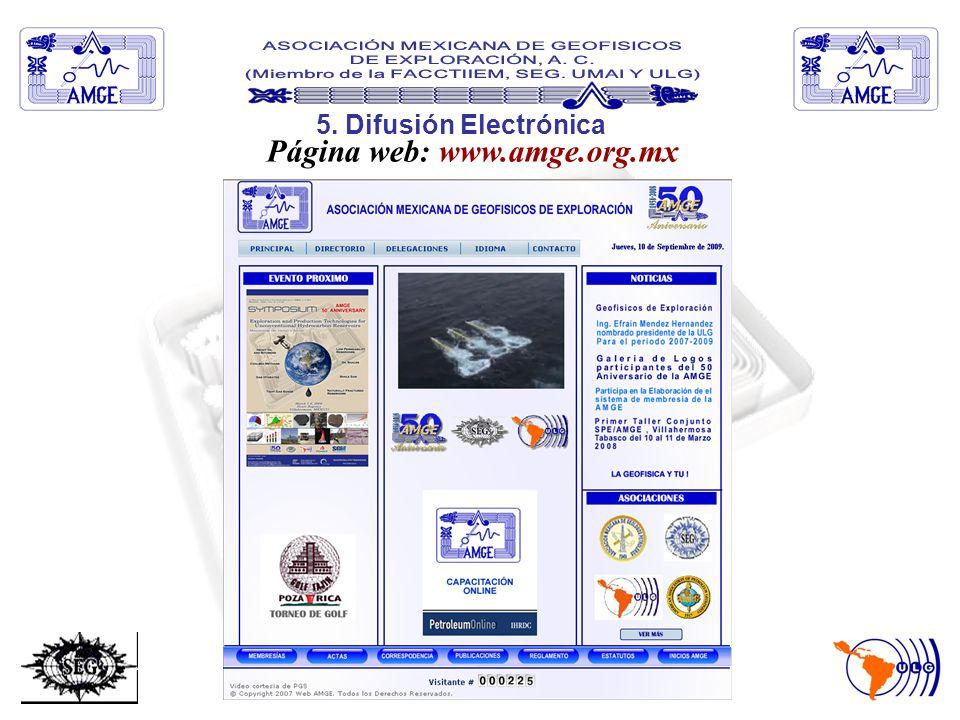 2009 - 2011 5. Difusión Electrónica Delegacion: Tabla : 36 socios del AMGE Delegacion Villahermosa.