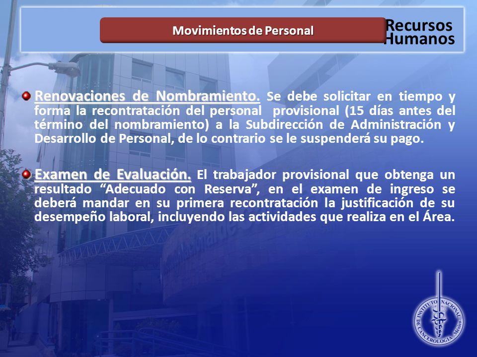 Recursos Humanos Movimientos de Personal Renovaciones de Nombramiento Renovaciones de Nombramiento.