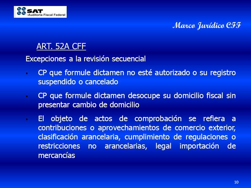 Excepciones a la revisión secuencial CP que formule dictamen no esté autorizado o su registro suspendido o cancelado CP que formule dictamen desocupe