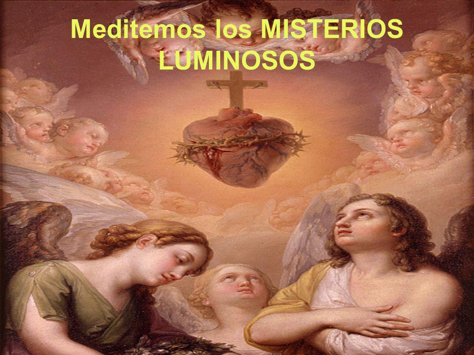 Meditemos los MISTERIOS LUMINOSOS