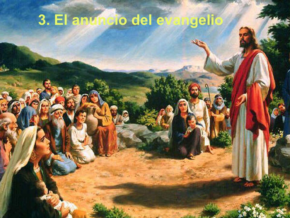3. El anuncio del evangelio