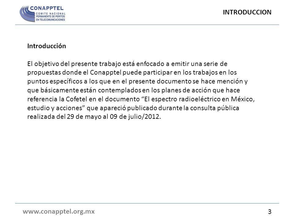 Introducción El objetivo del presente trabajo está enfocado a emitir una serie de propuestas donde el Conapptel puede participar en los trabajos en lo