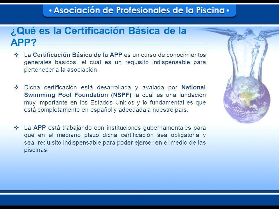 La Certificación Básica de la APP es un curso de conocimientos generales básicos, el cuál es un requisito indispensable para pertenecer a la asociación.