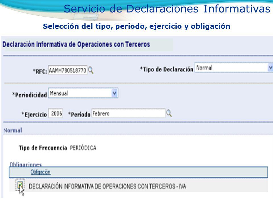 Selección del tipo, periodo, ejercicio y obligación Servicio de Declaraciones Informativas