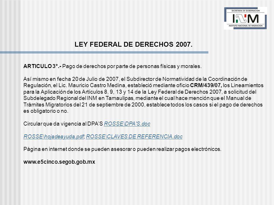 LEY FEDERAL DE DERECHOS 2007.