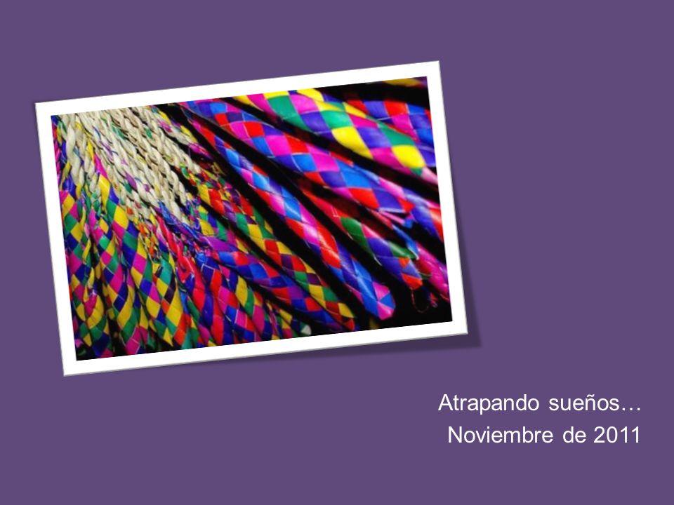 Atrapando sueños… Noviembre de 2011