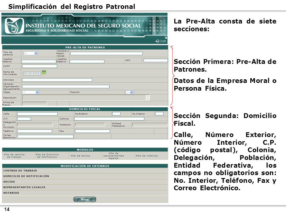 14 Simplificación del Registro Patronal Sección Segunda: Domicilio Fiscal.