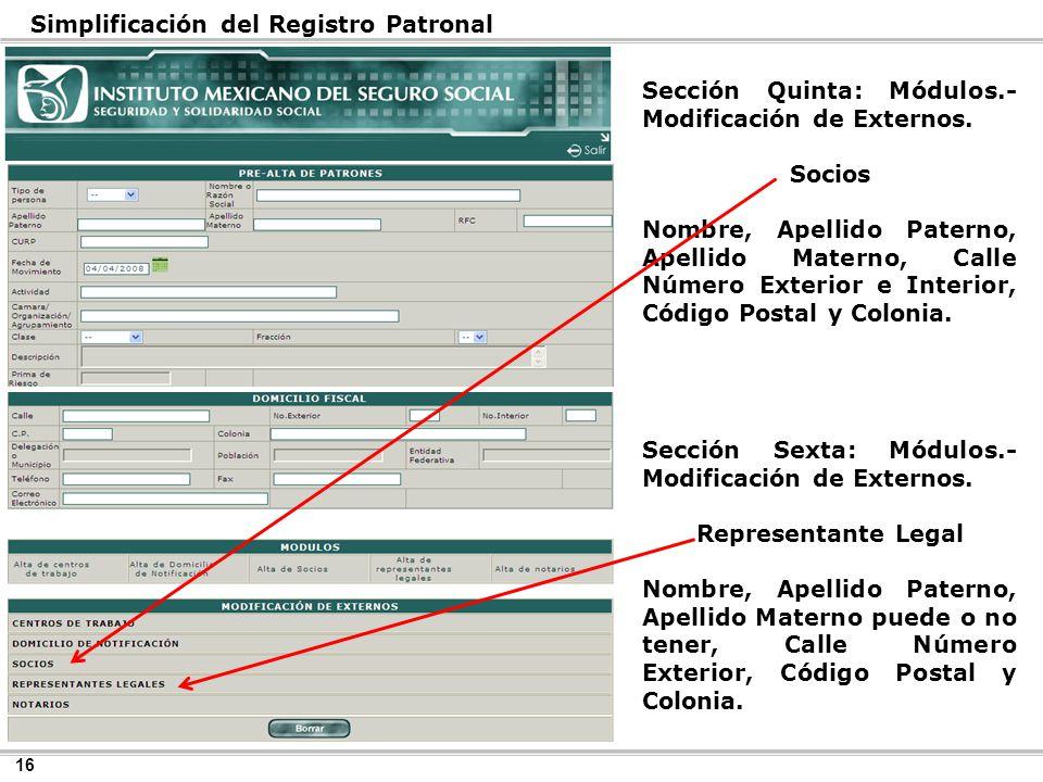 16 Simplificación del Registro Patronal Sección Sexta: Módulos.- Modificación de Externos.