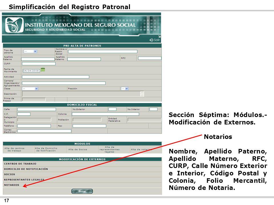 17 Simplificación del Registro Patronal Sección Séptima: Módulos.- Modificación de Externos.