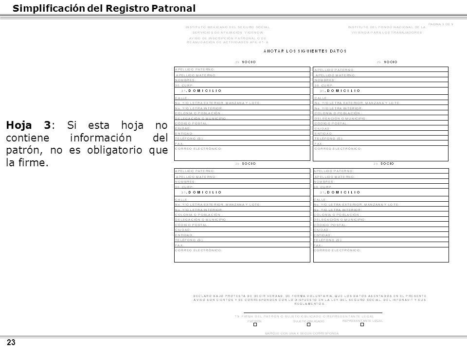 23 Hoja 3: Si esta hoja no contiene información del patrón, no es obligatorio que la firme.