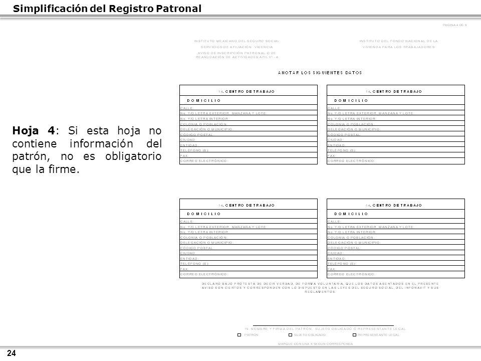 24 Hoja 4: Si esta hoja no contiene información del patrón, no es obligatorio que la firme.