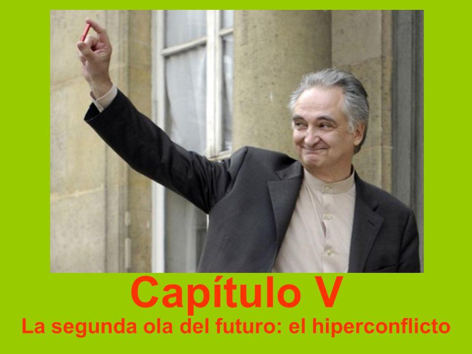 Capítulo V La segunda ola del futuro: el hiperconflicto