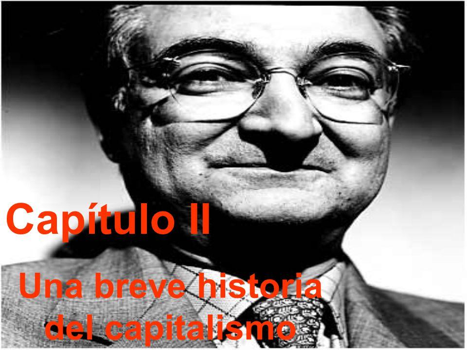 Capítulo II Una breve historia del capitalismo