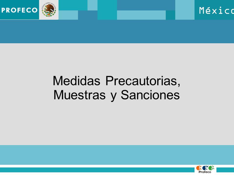 México Medidas Precautorias, Muestras y Sanciones