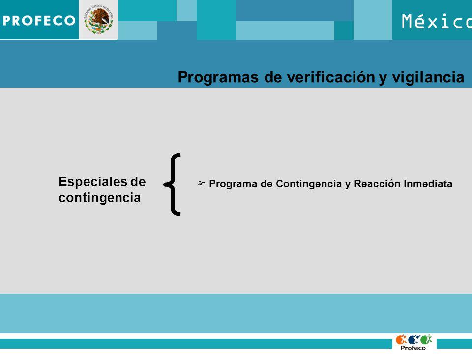 México Programas de verificación y vigilancia Especiales de contingencia Programa de Contingencia y Reacción Inmediata