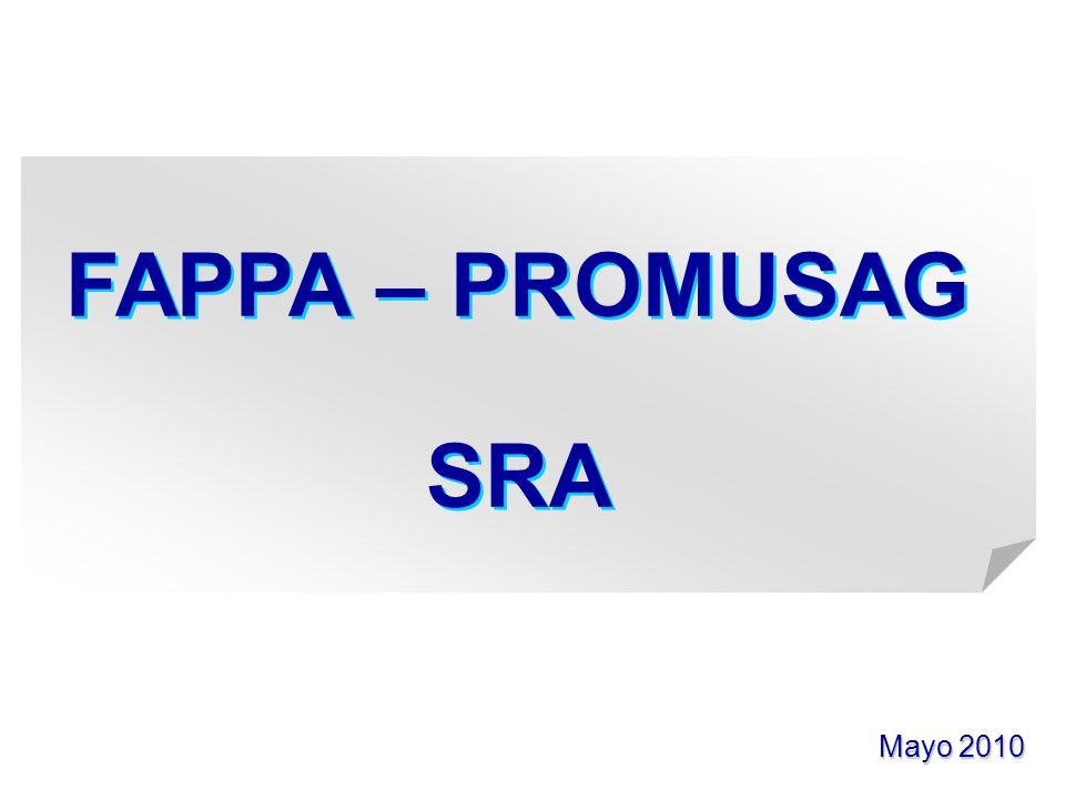 Mayo 2010 FAPPA – PROMUSAG SRA FAPPA – PROMUSAG SRA