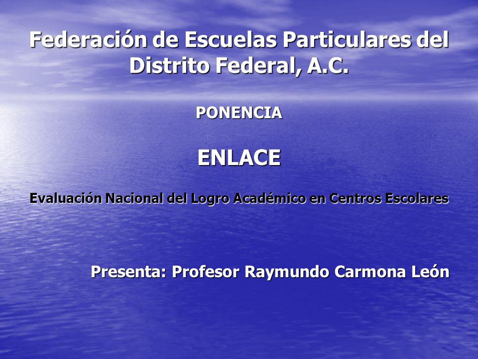 ENLACE En el Programa Nacional de Educación 2001- 2006 se estableció la exigencia de mejorar los resultados de aprendizaje como elemento fundamental para elevar la calidad educativa.