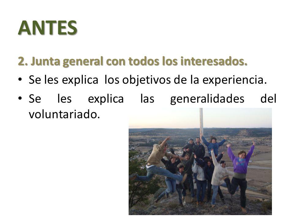 ANTES 2.Junta general con todos los interesados. Se les explica los objetivos de la experiencia.