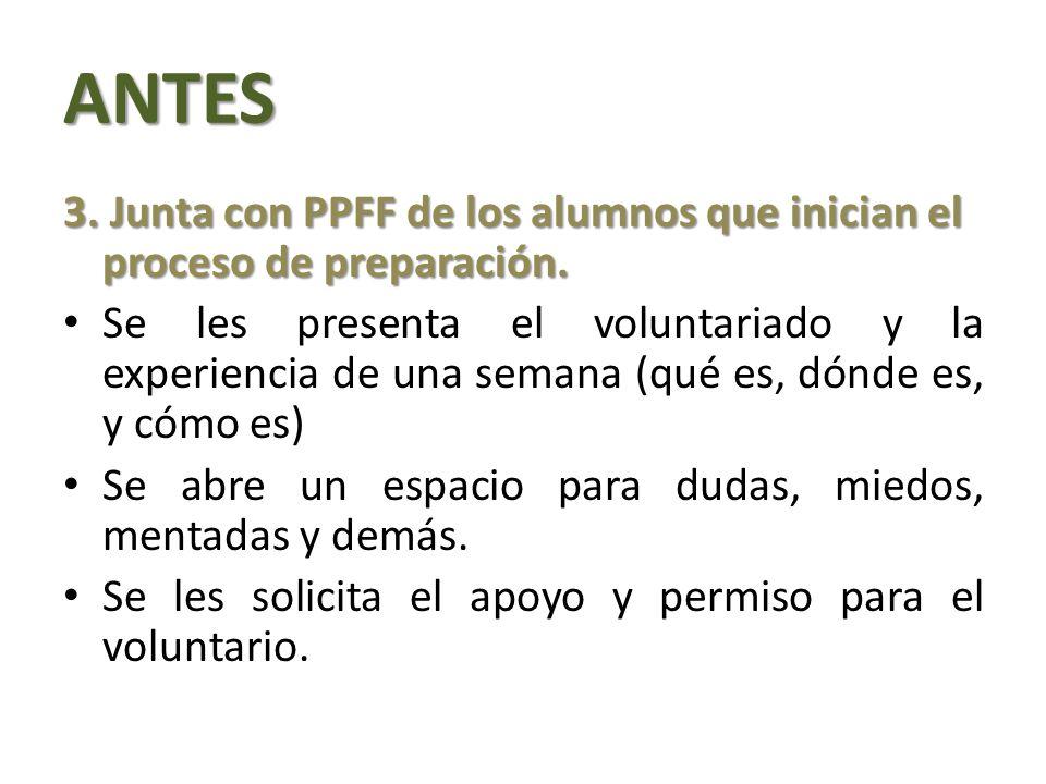 ANTES 3.Junta con PPFF de los alumnos que inician el proceso de preparación.