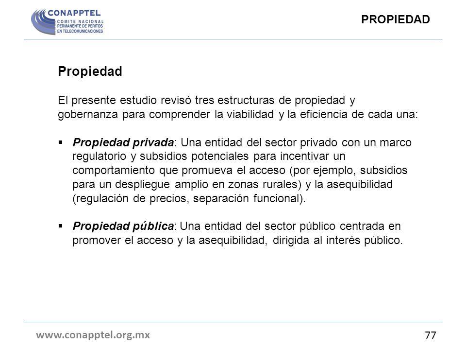 www.conapptel.org.mx 77 Propiedad El presente estudio revisó tres estructuras de propiedad y gobernanza para comprender la viabilidad y la eficiencia