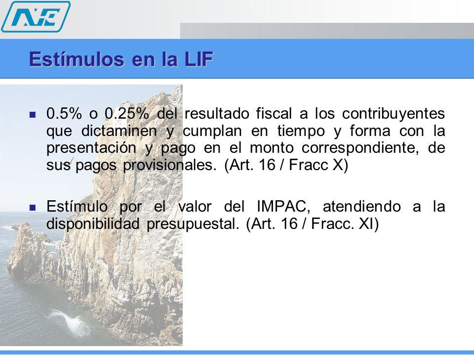 0.5% o 0.25% del resultado fiscal a los contribuyentes que dictaminen y cumplan en tiempo y forma con la presentación y pago en el monto correspondiente, de sus pagos provisionales.