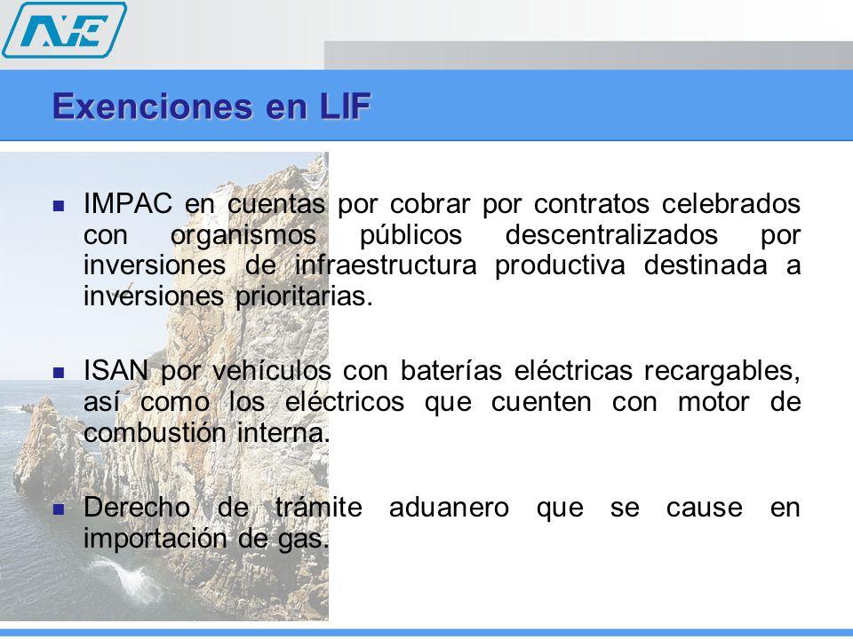 Exenciones en LIF IMPAC en cuentas por cobrar por contratos celebrados con organismos públicos descentralizados por inversiones de infraestructura pro